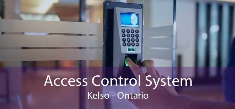 Access Control System Kelso - Ontario