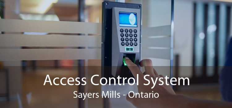 Access Control System Sayers Mills - Ontario