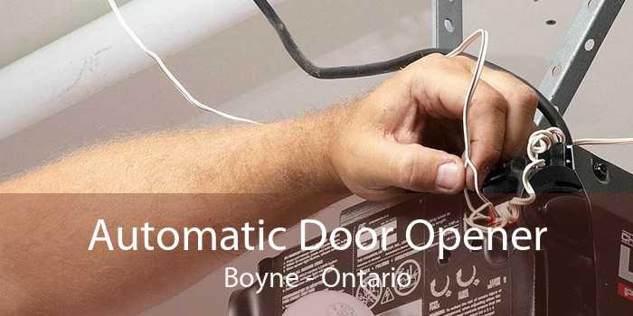 Automatic Door Opener Boyne - Ontario