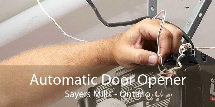 Automatic Door Opener Sayers Mills - Ontario