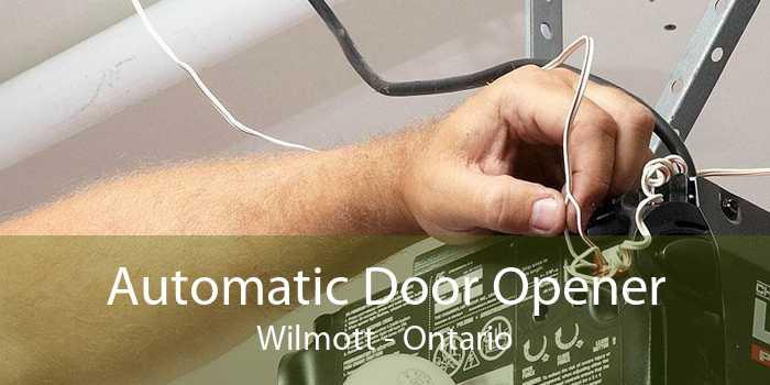Automatic Door Opener Wilmott - Ontario
