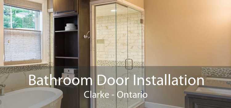 Bathroom Door Installation Clarke - Ontario