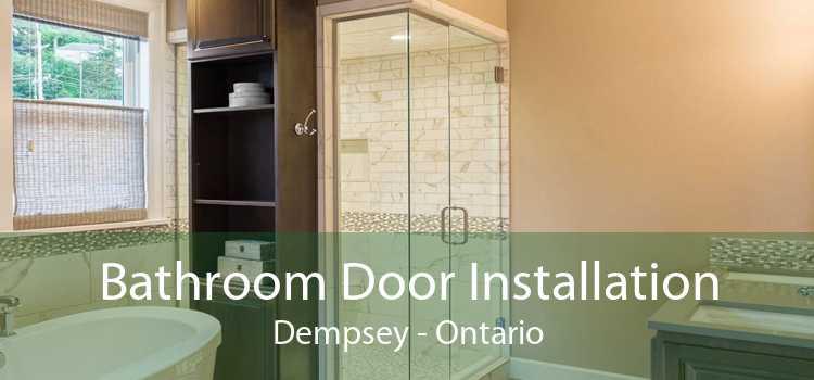 Bathroom Door Installation Dempsey - Ontario
