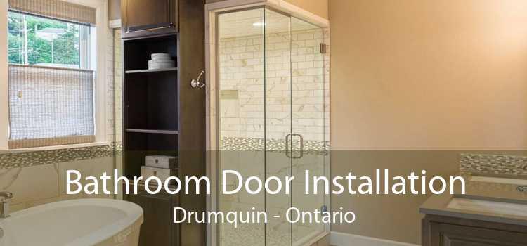 Bathroom Door Installation Drumquin - Ontario