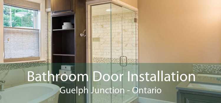 Bathroom Door Installation Guelph Junction - Ontario
