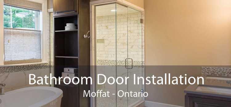 Bathroom Door Installation Moffat - Ontario