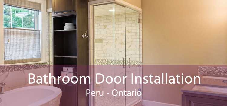 Bathroom Door Installation Peru - Ontario