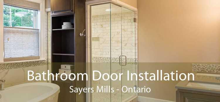 Bathroom Door Installation Sayers Mills - Ontario