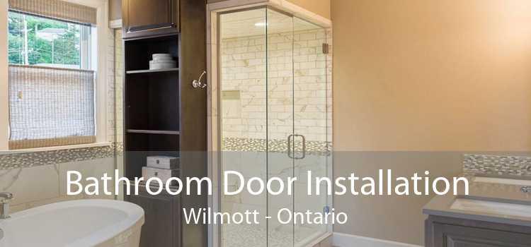 Bathroom Door Installation Wilmott - Ontario