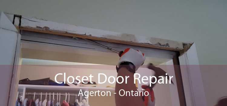 Closet Door Repair Agerton - Ontario
