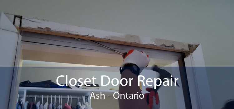 Closet Door Repair Ash - Ontario