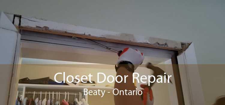 Closet Door Repair Beaty - Ontario