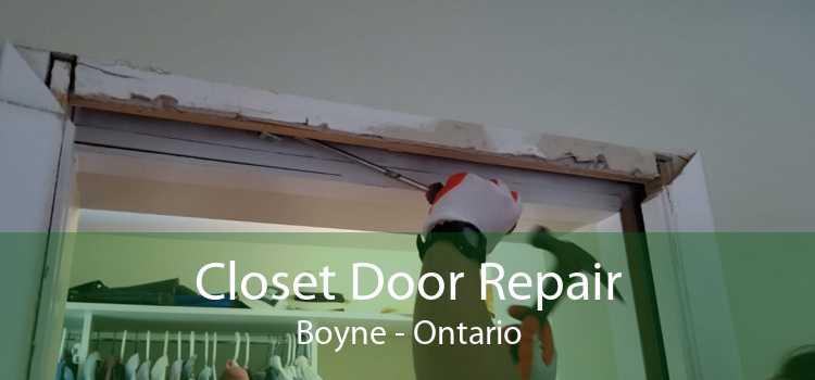 Closet Door Repair Boyne - Ontario