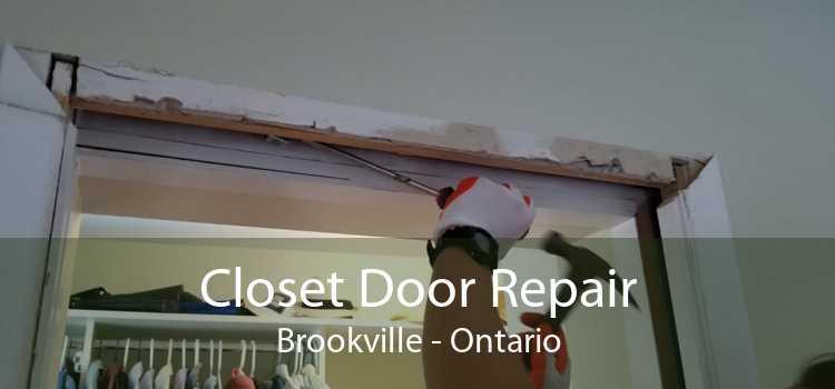 Closet Door Repair Brookville - Ontario