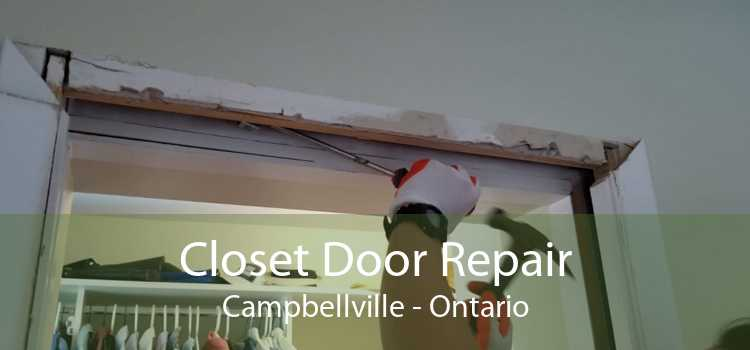 Closet Door Repair Campbellville - Ontario