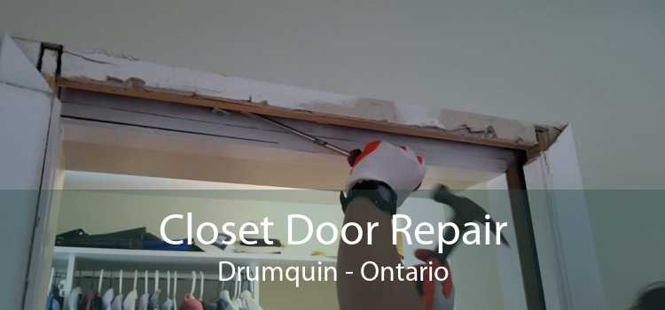 Closet Door Repair Drumquin - Ontario