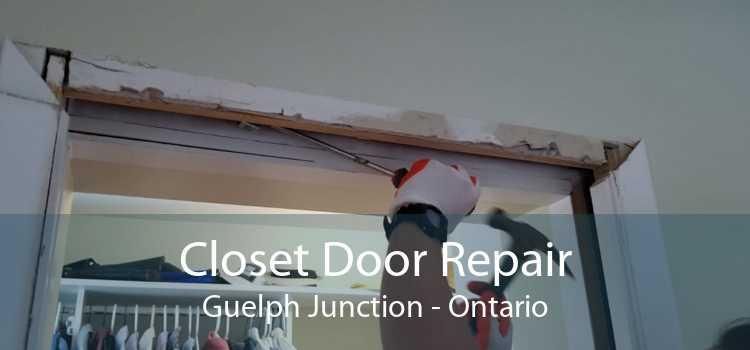 Closet Door Repair Guelph Junction - Ontario