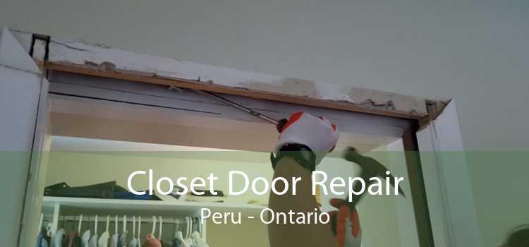 Closet Door Repair Peru - Ontario