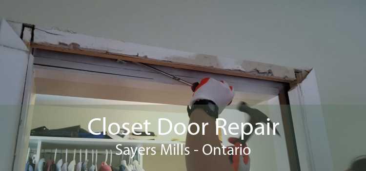 Closet Door Repair Sayers Mills - Ontario