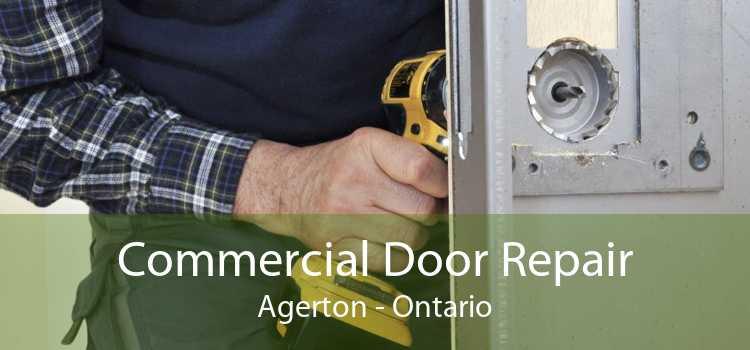 Commercial Door Repair Agerton - Ontario