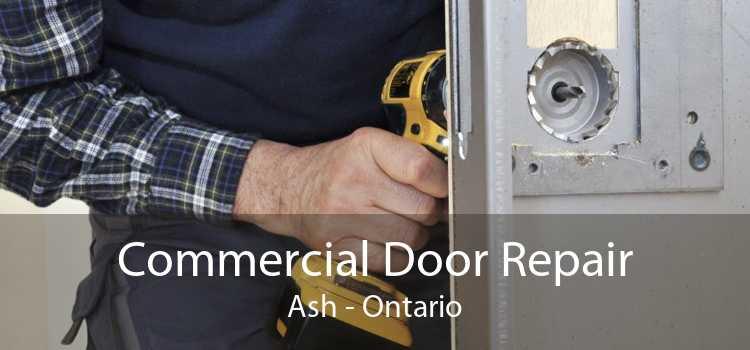 Commercial Door Repair Ash - Ontario