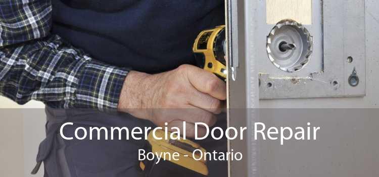Commercial Door Repair Boyne - Ontario