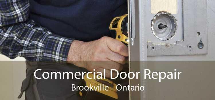 Commercial Door Repair Brookville - Ontario