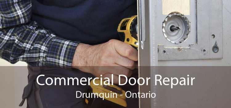 Commercial Door Repair Drumquin - Ontario