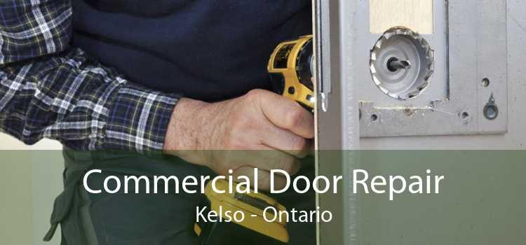 Commercial Door Repair Kelso - Ontario
