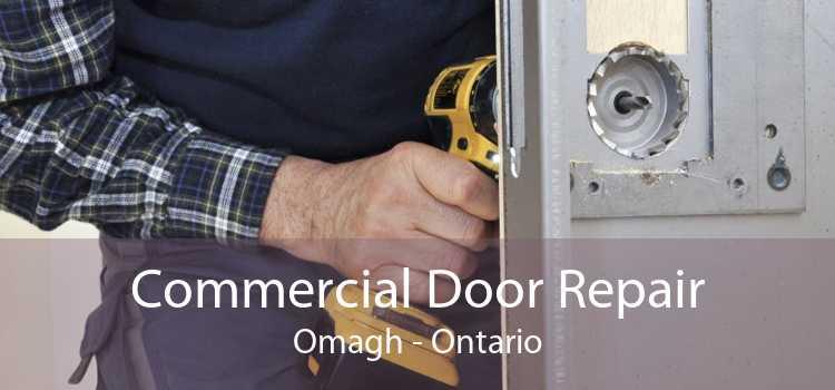 Commercial Door Repair Omagh - Ontario