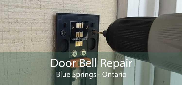 Door Bell Repair Blue Springs - Ontario