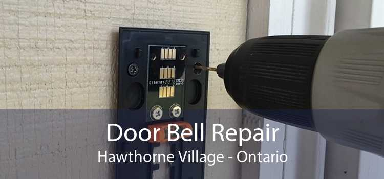 Door Bell Repair Hawthorne Village - Ontario