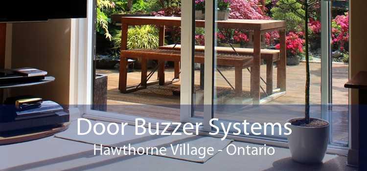 Door Buzzer Systems Hawthorne Village - Ontario