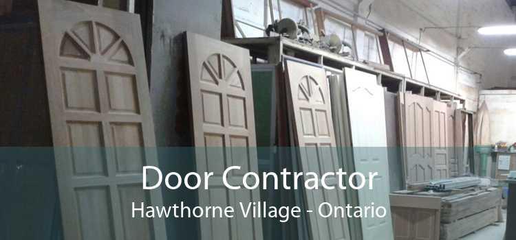 Door Contractor Hawthorne Village - Ontario