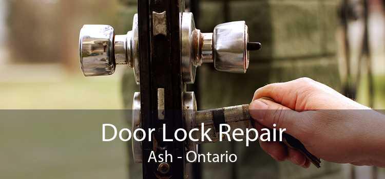 Door Lock Repair Ash - Ontario