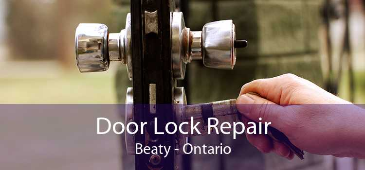 Door Lock Repair Beaty - Ontario