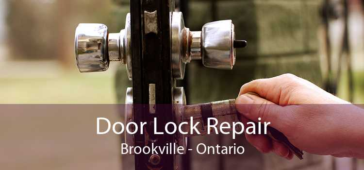 Door Lock Repair Brookville - Ontario