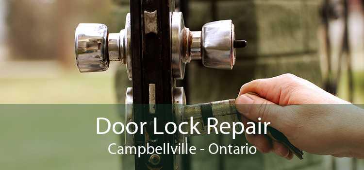 Door Lock Repair Campbellville - Ontario