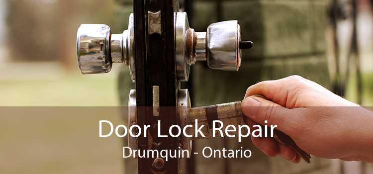 Door Lock Repair Drumquin - Ontario
