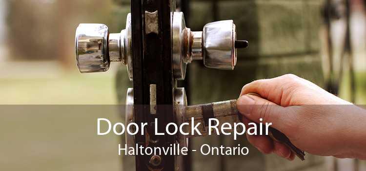Door Lock Repair Haltonville - Ontario