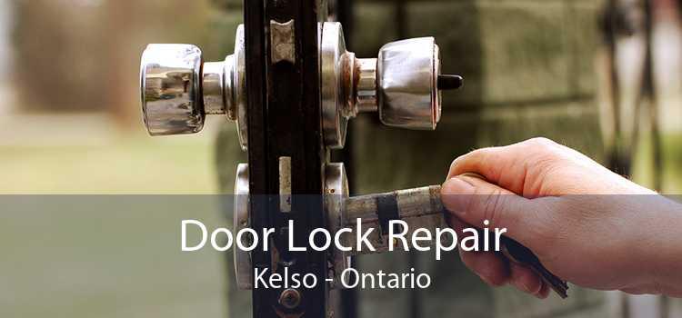 Door Lock Repair Kelso - Ontario