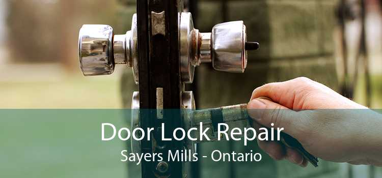 Door Lock Repair Sayers Mills - Ontario