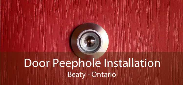 Door Peephole Installation Beaty - Ontario