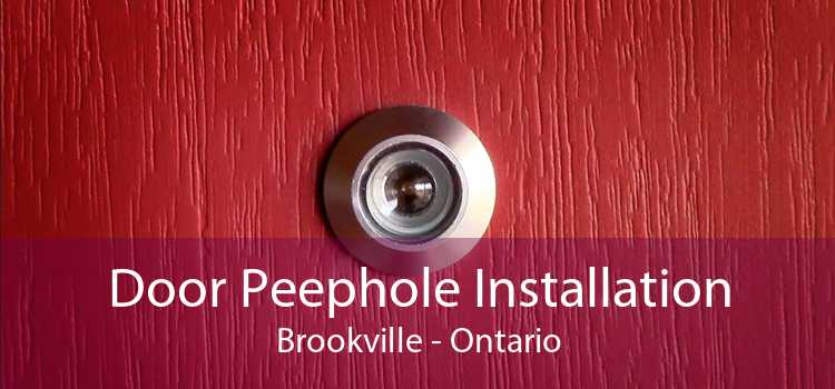 Door Peephole Installation Brookville - Ontario