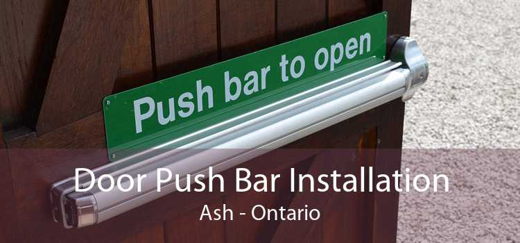 Door Push Bar Installation Ash - Ontario
