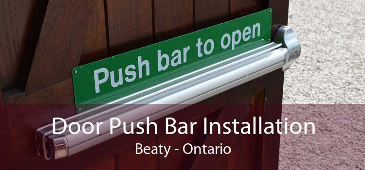 Door Push Bar Installation Beaty - Ontario