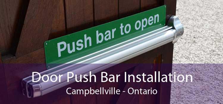 Door Push Bar Installation Campbellville - Ontario