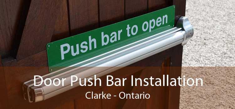 Door Push Bar Installation Clarke - Ontario