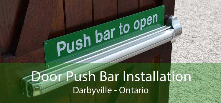 Door Push Bar Installation Darbyville - Ontario