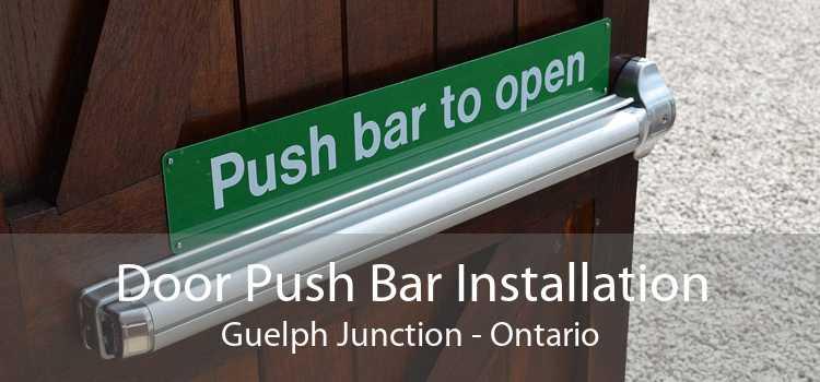 Door Push Bar Installation Guelph Junction - Ontario